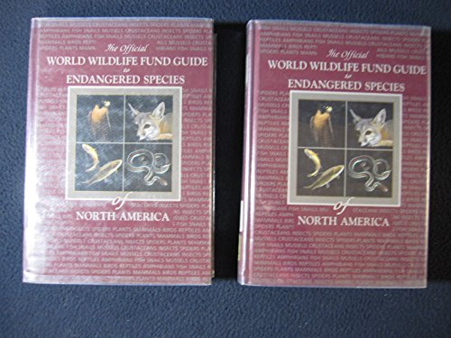 The Official World Wildlife Fund Guide to Endangered Species of North America/Volumes 1 and 2