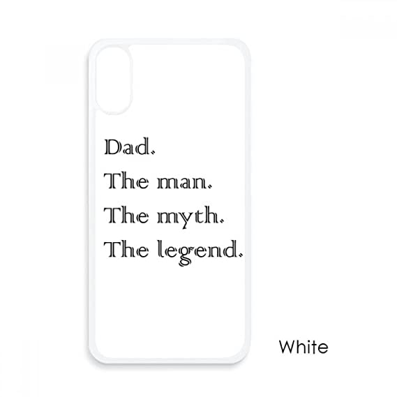 Amazoncom Myth Legend Dad Festival Quote For Iphone X Cases White