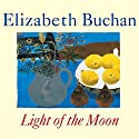 Light of the Moon Audiobook by Elizabeth Buchan Narrated by Stella Gonet
