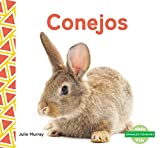 Conejos (Rabbits) (Animales Comunes (Everyday Animals )) (Spanish Edition)
