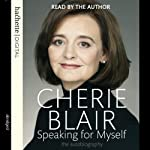Speaking for Myself: The Autobiography | Cherie Blair