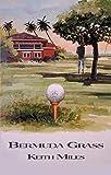 Bermuda Grass (Alan Saxon Mysteries)