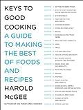 Keys to Good Cooking, Harold McGee, 1594202680
