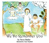 img - for We Do Remember You book / textbook / text book