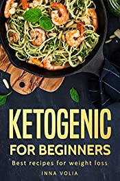 Ketogenic for beginners: Best recipes for weight loss