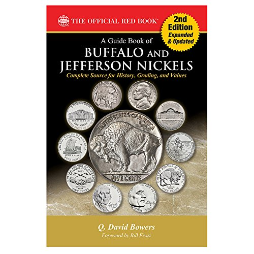 A Guide Book of Buffalo and Jefferson Nickels, 2nd Edition (Official Red Book)