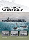 img - for US Navy Escort Carriers 1942 45 (New Vanguard) book / textbook / text book