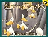 Sitting Ducks (Turtleback School & Library Binding Edition)