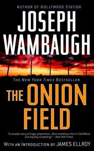 The Onion Field by Wambaugh, Joseph unknown Edition [Paperback(2007)]