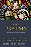 img - for The Psalms: Language for All Seasons of the Soul book / textbook / text book