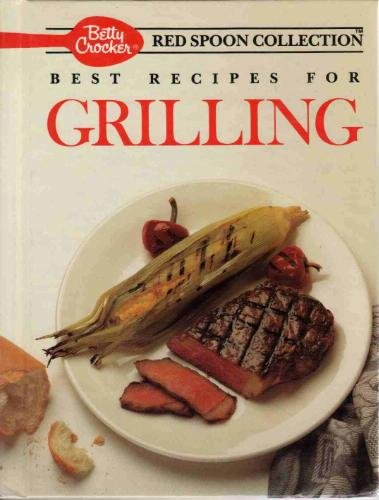Betty Crocker Outdoor Food (Best Recipes for Grilling (Betty Crocker's Red Spoon Collection))