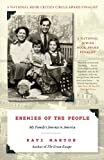 img - for Enemies of the People: My Family's Journey to America book / textbook / text book