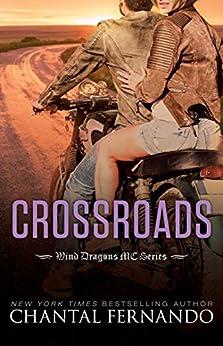 Crossroads (Wind Dragons Motorcycle Club) by [Fernando, Chantal]