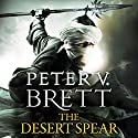 The Desert Spear: The Demon Cycle, Book 2 Hörbuch von Peter V. Brett Gesprochen von: Colin Mace