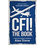 CFI! The Book: A Satirical Aviation Comedy