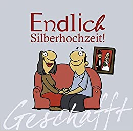 geschafft endlich silberhochzeit michael kernbach 9783830342816 books. Black Bedroom Furniture Sets. Home Design Ideas