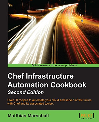 Chef Infrastructure Automation Cookbook - Second Edition Doc