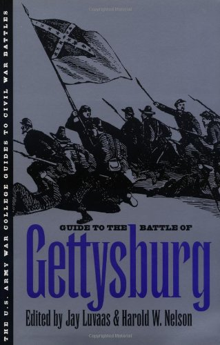 Guide to the Battle of Gettysburg (U.S. Army War College Guides to Civil War Battles)