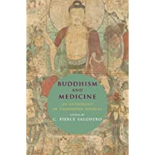 Amazon c pierce salguero books buddhism and medicine an anthology of premodern sources fandeluxe Image collections