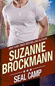 SEAL Camp: (Tall, Dark and Dangerous Book 12) by [Brockmann, Suzanne]