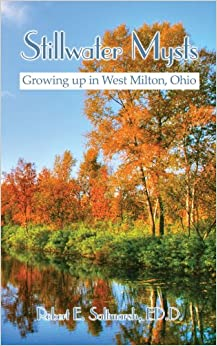 Stillwater Mysts: Growing up in West Milton, Ohio