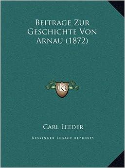 Beitrage Zur Geschichte Von Arnau (1872)