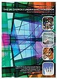 img - for The UK Church Fundraising Handbook book / textbook / text book
