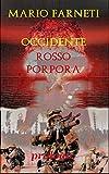 OCCIDENTE ROSSO PORPORA - Prologo (Italian Edition)