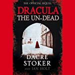 Dracula: The Undead | Dacre Stoker