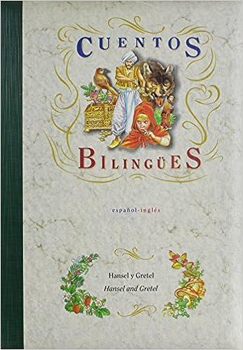 Download Cuento Bilingüe de Hansel y Gretel in English and Spanish download pdf or read id:7y1euis