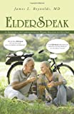 ElderSpeak, James L. Reynolds, 1491705108