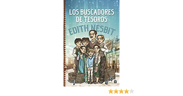 Amazon.com: Los buscadores de tesoros (Clásicos juveniles) (Spanish Edition) eBook: Edith Nesbit: Kindle Store