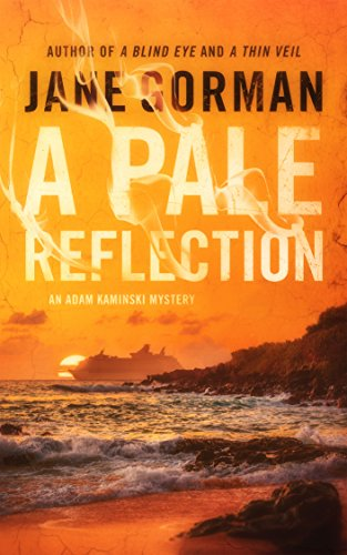 A Pale Reflection: Book 5 in the Adam Kaminski Mystery Series