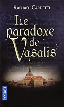 Le paradoxe de Vasalis par Cardetti