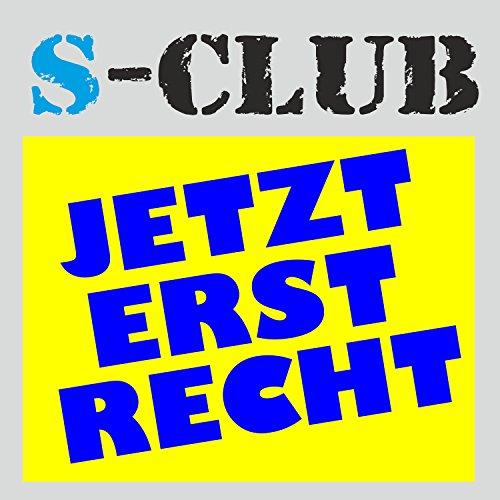 club 3 jetzt erst recht