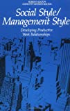 Social Style/Management Style, Robert Bolton and Dorothy G. Bolton, 0814476171