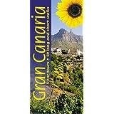 Gran Canaria: 5 Car Tours * 50 Long and Short Walks (Landscapes)