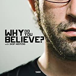 Why Do You Believe