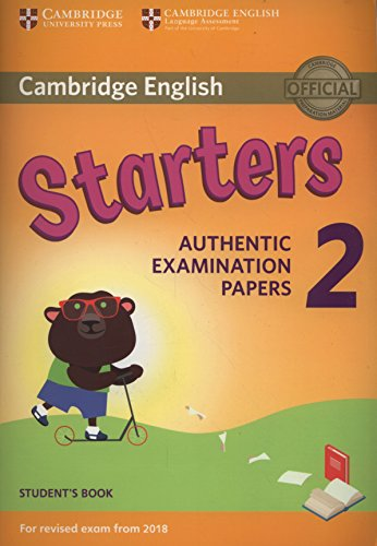Cambridge English Young Learners 2 for Revised Exam from 2018 Starters Student