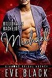 Billionaire Bachelor: Michael (Diamond Bridal Agency Book 2)