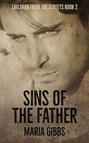 Sins of the Father: Children from the Streets Book 2