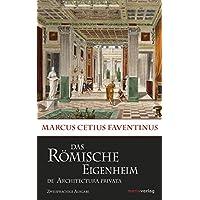 Das römische Eigenheim/De Architectura Privata (Kleine Historische Reihe)