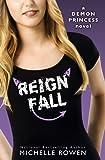 Reign Fall (Demon Princess Book 3)