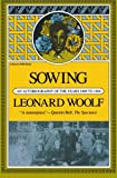 Sowing: An Autobiography Of The Years 1880 To 1904 (Harvest Book; Hb 319)