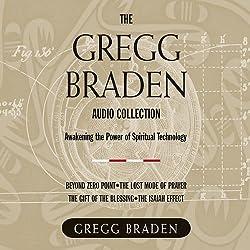 The Gregg Braden Audio Collection