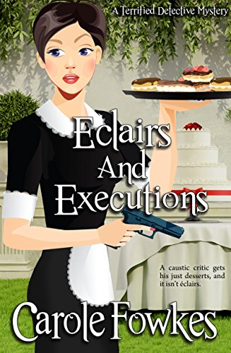 Eclairs And Executions by Carole Fowkes ebook deal