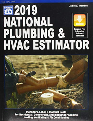 National Plumbing & HVAC Estimator 2019 (National Plumbing and Hvac Estimator)