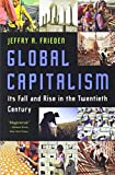 img - for Global Capitalism: Its Fall and Rise in the Twentieth Century book / textbook / text book