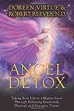 Angel Detox, Doreen Virtue and Robert Reeves, 140194258X