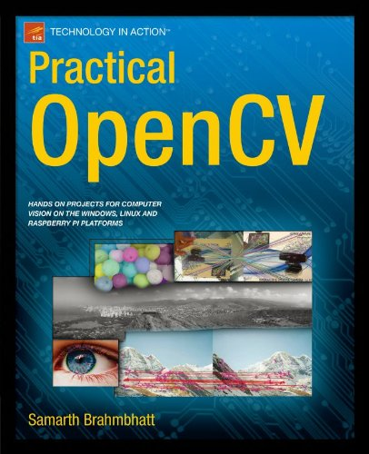 Practical OpenCV (Technology in Action) (English Edition)